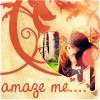 amaze me...