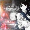 i need you ;;